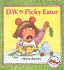 D.W. the Picky Eater Cover Image