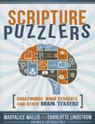 Scripture Puzzlers: Crosswords, Word Searches, and Other Brain Teasers Cover Image