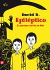 Epiléptico: El Ascenso del Gran Mal / Epileptic Cover Image