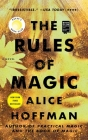 The Rules of Magic: A Novel (The Practical Magic Series #1) Cover Image