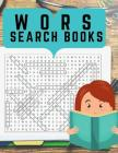Wors Search Books: Brain Great Games for Kids, Adults, and Seniors with Wordsearch Puzzles: Pocket Size. Cover Image