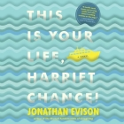This Is Your Life, Harriet Chance Lib/E Cover Image