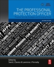 The Professional Protection Officer: Practical Security Strategies and Emerging Trends Cover Image