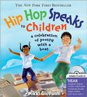 Hip Hop Speaks to Children: A Celebration of Poetry with a Beat [With CD] Cover Image