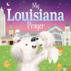 My Louisiana Prayer (My Prayer) Cover Image