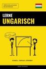 Lerne Ungarisch - Schnell / Einfach / Effizient: 2000 Schlüsselvokabel Cover Image