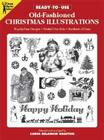 Ready-To-Use Old-Fashioned Christmas Illustrations (Dover Clip Art Ready-To-Use) Cover Image