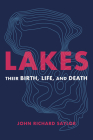 Lakes: Their Birth, Life, and Death Cover Image