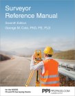 PPI Surveyor Reference Manual, 7th Edition (Paperback) – A Complete Reference Manual for the PS and FS Exam Cover Image
