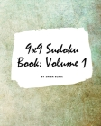 9x9 Sudoku Puzzle Book: Volume 1 (Large Softcover Puzzle Book for Teens and Adults) Cover Image