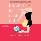 Breathe In, Cash Out Cover Image