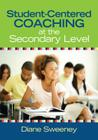 Student-Centered Coaching at the Secondary Level Cover Image