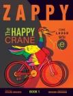 Zappy The Happy Crane Cover Image