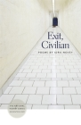 Exit, Civilian: Poems (National Poetry) Cover Image