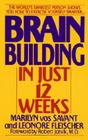 Brain Building in Just 12 Weeks Cover Image
