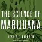 The Science of Marijuana Lib/E Cover Image
