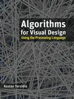 Algorithms for Visual Design Using the Processing Language Cover Image