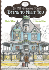 Dying to Meet You (43 Old Cemetery Road) Cover Image