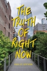 The Truth of Right Now Cover Image