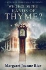 Who Holds the Hands of Thyme?: A Novel of the Old South Cover Image