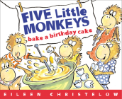 Five Little Monkeys Bake a Birthday Cake (A Five Little Monkeys Story) Cover Image