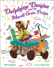 Delphine Denise and the Mardi Gras Prize Cover Image