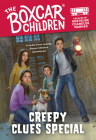 The Creepy Clues Special (The Boxcar Children Mysteries) Cover Image