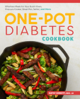The One-Pot Diabetic Cookbook: Effortless Meals for Your Dutch Oven, Pressure Cooker, Sheet Pan, Skillet, and More Cover Image