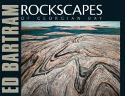 Rockscapes of Georgian Bay Cover Image