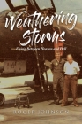 Weathering Storms: Flying Between Heaven and Hell Cover Image