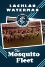 The Mosquito Fleet Cover Image