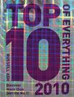 Top 10 of Everything 2010: Discover More Than Just the No.1! Cover Image