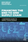 Financing the End-To-End Supply Chain: A Reference Guide to Supply Chain Finance Cover Image