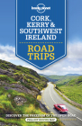 Lonely Planet Cork, Kerry & Southwest Ireland Road Trips Cover Image