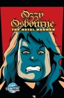 Orbit: Ozzy Osbourne: The Metal Madman Cover Image