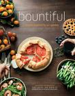 Bountiful: Recipes Inspired by Our Garden Cover Image