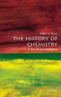 The History of Chemistry: A Very Short Introduction (Very Short Introductions) Cover Image