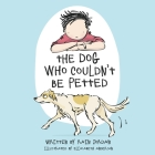 The Dog Who Couldn't Be Petted Cover Image