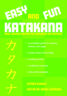 Easy and Fun Katakana: Basic Japanese Writing for Loanwords and Emphasis Cover Image