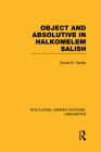 Object and Absolutive in Halkomelem Salish (Routledge Library Editions: Linguistics) Cover Image
