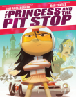 The Princess and the Pit Stop Cover Image