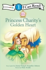 Princess Charity's Golden Heart (I Can Read Books: Level 1) Cover Image