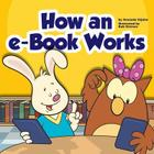 How an E-Book Works (Library Skills) Cover Image