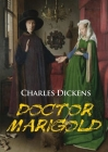Doctor Marigold: a novella by Charles Dickens Cover Image