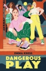 Dangerous Play Cover Image