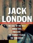 Jack London: 5 Classic Novels from a Giant of American Literature Cover Image