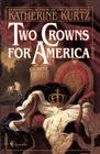 Two Crowns for America: A Novel Cover Image