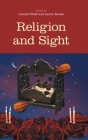 Religion and Sight (Religion and the Senses) Cover Image
