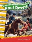 Estadounidenses Asombrosos: Paul Revere (Amazing Americans: Paul Revere) (Spanish Version) (Primary Source Readers) Cover Image