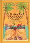 Old Havana Cookbook: Cuban Recipes in Spanish and English Cover Image